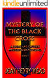 Mystery of the Black Cross (Logan and Cafferty mystery/suspense novels Book 7)