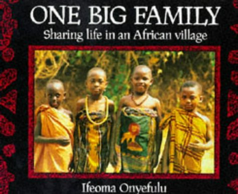 One big family: Sharing life in an African village Text fb2 book