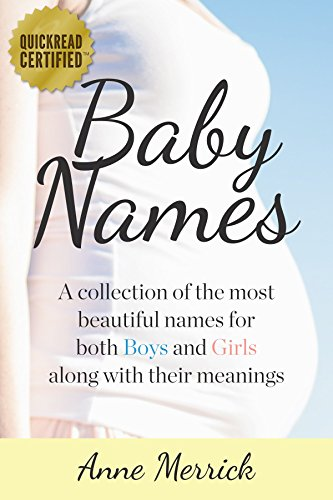 Baby Names A Collection Of The Most Beautiful For Both Boys And Girls Along