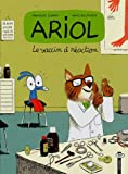 "Afficher ""Ariol n° 4 Le vaccin à réaction"""