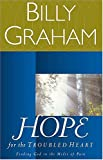 Hope for the Troubled Heart, Billy Graham, 0849935253