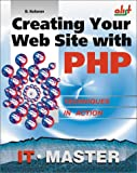 Creating Your Web Site with PHP, Dmitriy Koterov, 1931769044