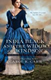 India Black and the Widow of Windsor, Carol K. Carr, 0425243192