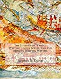 The History of Proto-Writing , Indus Script, and the Minoan Writing Systems, Stephen Duren, 1492890774