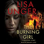 The Burning Girl: A Whispers Story | Lisa Unger