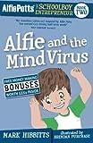 Alfie Potts: Alfie and the Mind Virus
