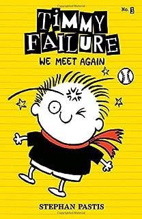 Book Cover: Timmy Failure: We Meet Again