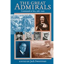 Great Admirals: Command at Sea, 1587-1945