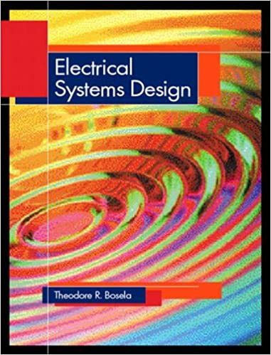 Electrical Systems Design: Amazon co uk: Theodore R  Bosela