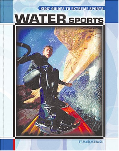 Water Sports (Kids' Guides)