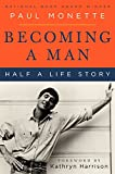 Image of Becoming a Man: Half a Life Story