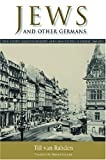 Jews and Other Germans 9780299226947