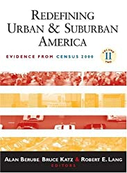 Redefining Urban and Suburban America: Evidence from Census 2000 (James A. Johnson Metro Series)