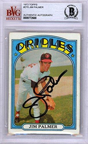 Jim Palmer Autographed 1972 Topps Card #270 Baltimore Orioles Beckett BAS #9772688 - Beckett Authentication