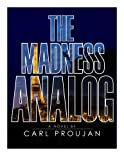 The Madness Analog (A Matt David Thriller Book 1)
