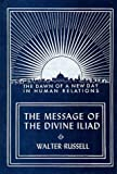 The Divine Iliad, Walter Russell, 1879605228
