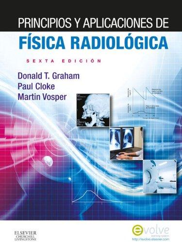 Descargar Libro Principios Y Aplicaciones De Física Radiológica + Evolve Paul Cloke