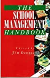 The School Management Handbook, , 0749406380