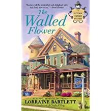 The Walled Flower (Victoria Square Mystery Book 2)