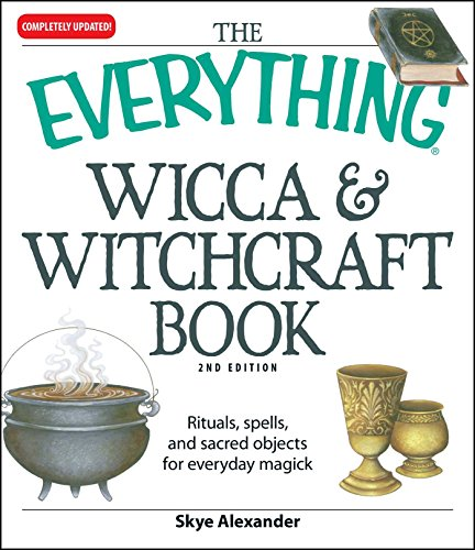 - The Everything Wicca and Witchcraft Book: Rituals, spells, and sacred objects for everyday magick (Everything®)