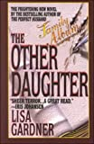 The Other Daughter, Lisa Gardner, 0786222913