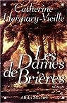 Les Dames de Brières par Catherine Hermary-Vieille