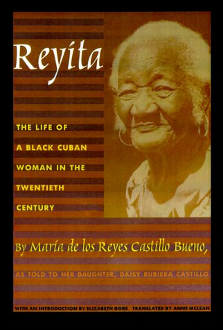 Reyita: The Life of a Black Cuban Woman in the Twentieth Century