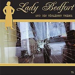 Die tödlichen Tricks (Lady Bedfort 71)