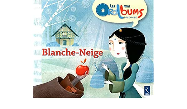 Pack de 5 exemplaires blanche-neige Les mini Oralbums maternelle: Amazon.es: Tartare-Serrat, Chantal, Brient, Leïla: Libros en idiomas extranjeros