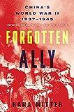 Forgotten Ally: China's World War II, 1937-1945