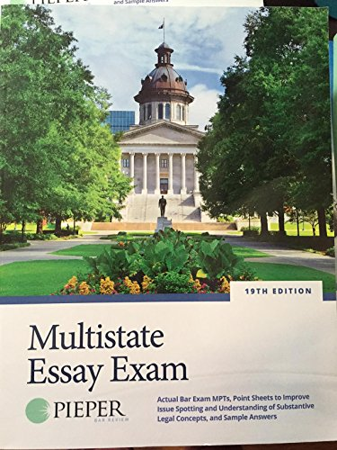 Pieper Bar Review: Multistate Essay Exam (19th Edition) (Pieper Bar Review)