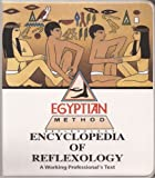 The Encyclopedia of Reflexology : A Working Professional's Text, Nelson, Lynn T. and Nelson, Gail L., 188472714X