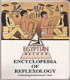 The Encyclopedia of Reflexology 9781884727146