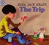 The Trip, Ezra Jack Keats, 0590056123