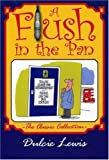 A Flush in the Pan, Dulcie Lewis, 1853068179