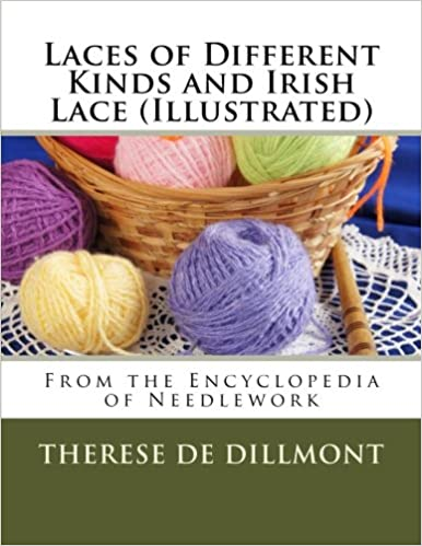 Laces of Different Kinds and Irish Lace (Illustrated)