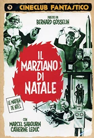 Amazoncom Il Marziano Di Natale By Marcel Sabourin Marcel