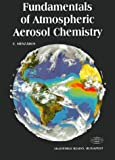 Fundamentals of Atmospheric Aerosol Chemistry, Meszaros, Erno, 9630576244