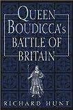 Queen Boudicca's Battle of Britain