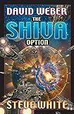 The Shiva Option, David Weber and Steve White, 0671318489