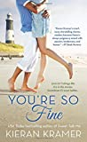 You're So Fine: A Novel by  Kieran Kramer in stock, buy online here