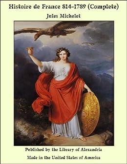Histoire de France 814-1789 (French Edition)