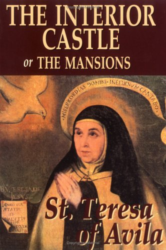 Saint teresa of avila author profile news books and - Saint teresa of avila interior castle ...