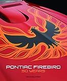 Image of Pontiac Firebird: 50 Years