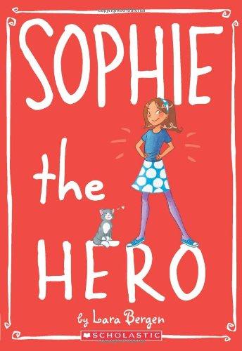 Download Sophie #2: Sophie the Hero pdf