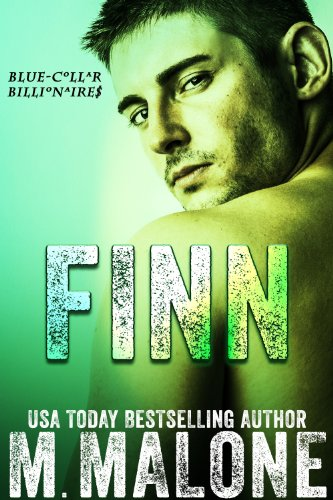 Finn (Blue-Collar Billionaires #2) by [Malone, M.]