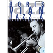 BORIS VIAN : JAZZ À SAINT-GERMAIN +CD