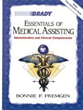 Essentials of Medical Assisting: Administrative and Clinical Competencies with Software