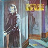 Deadly Weapons (12