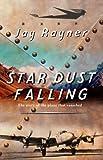 Star Dust Falling, Jay Rayner, 038560226X
